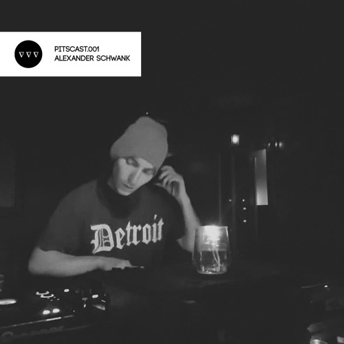 PITSCAST.001 - Alexander Schwank