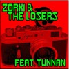 Zorki & The Losers. feat Tunnan - Mama, keep your mouth shut