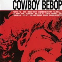 Cowboy Bebop OST 1 - Car24