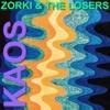 Zorki & The Losers - Agent Zero