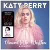 Free Download Katy Perry - Chained to the Rhythm feat. Skip Marley Acoustic Mp3