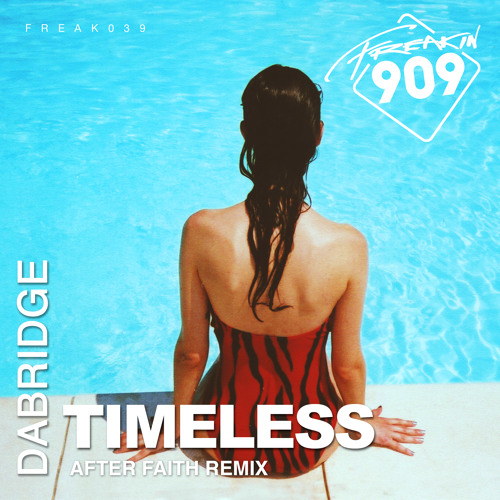 DaBridge - Timeless (After Faith Extended Dub)