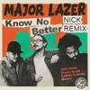 Major Lazer Feat Travis Scott Camila Cabello And Quavo Know No Better Nick Remix Mp3