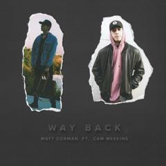 Way Back (feat. Cam Meekins)