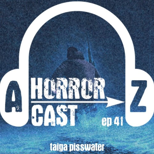 Ep. 41 - Black Mountain Side - Taiga Pisswater