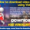 How To Download Video From Voot Using Videoder App