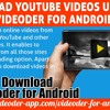 Download Youtube Videos Using The Videoder For And