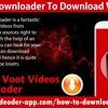 Videoder Downloader To Download Voot Videos
