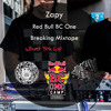 Zapy - Red Bull BC One Breaking Mixtape