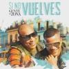 Gente De Zona - Si No Vuelves (Dj Javi Max XTD Remix)