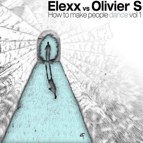 Elexx Vs Olivier S - How To Make People Dance Vol 1  (TKK035)