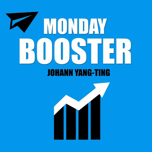 MONDAY BOOSTER