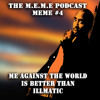 S1 - MEME #4 - Me Against the World is Better Than Illmatic (Free Download)