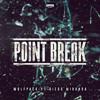 Wolfpack & Diego Miranda - Point Break
