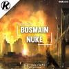 BOSMAIN - Nuke