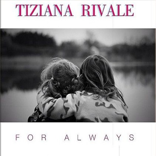 Tiziana Rivale - For Always (Disco Ri - Mix) Demo
