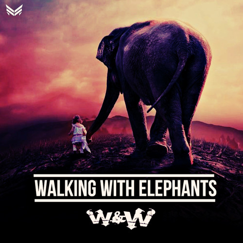 Ten Walls - Walking With Elephants (W&W Remix)
