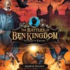 The Battles of Ben Kingdom: The Feast of the Ravens by Andrew Beasley, Narrated by Jot Davies