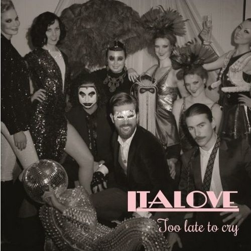 Italove - Too Late To Cry (Ri - Mix) Demo