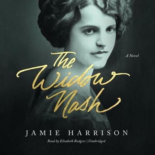 Jamie Harrison on THE WIDOW NASH
