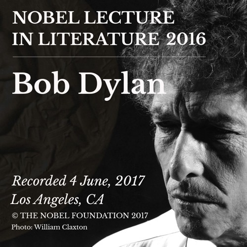 Bob Dylan - Nobel Lecture