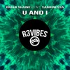 Brian Shaine feat. Sanrinessa - U And I (Original Mix) OUT NOW