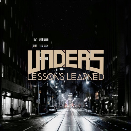 10. Unders - Lessons Learned