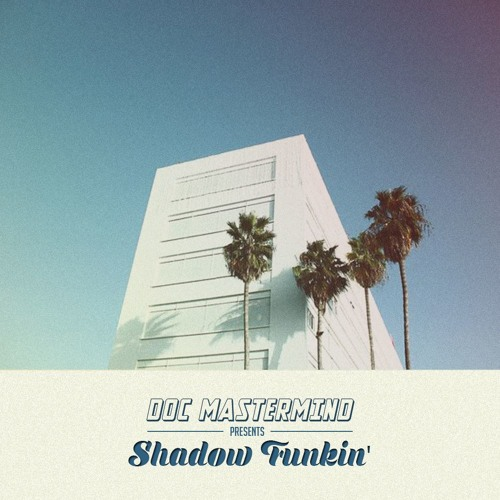 DOC Mastermind - Shadow Funkin' (Free single)