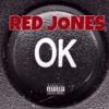 RED JONES~ OK Freestyle