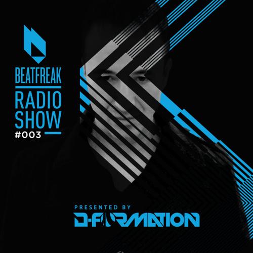 Beatfreak Radio Show By D-Formation #003