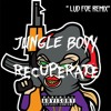 Jungle Boyy - Recuperate