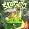 Sluggo - Attack Of The Slug (40oz Cult)
