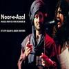 Noor E Afzal - Atif Aslam & Abida Parveen