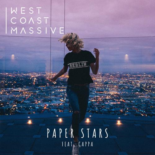 West Coast Massive - Paper Stars ft. Cappa [Premiere]