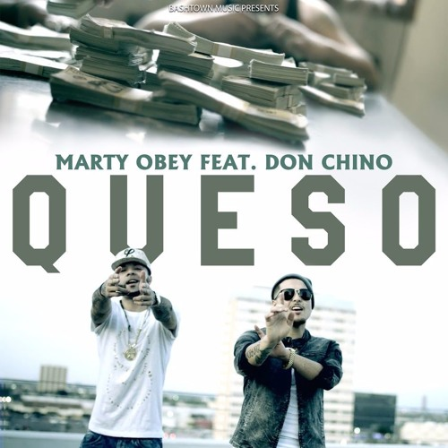Marty Obey - Queso Feat. Don Chino (Explicit)