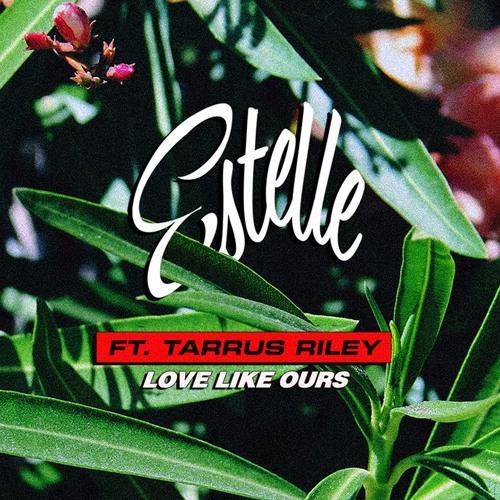 Estelle ft. Tarrus Riley - Love Like Ours | Reggae Gold 2K17