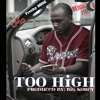 1Mo- Too High (feat. Freaky D$MG)[Prod. By Big Korey]