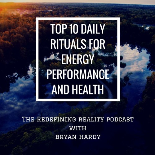 Solo Show - Top 10 Daily Rituals For Energy Performance and Health - Ep. 37