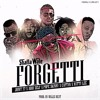 Shatta Wale - Forgetti ft Joint 77, Addi Self, Pope Skinny, Captan & Natty Lee