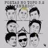 Poetas No Topo 3.2 - Raillow  Xamã  LK  Choice  Leal  Neto  Ghetto ZN  Lord (Prod. Slim  TH)