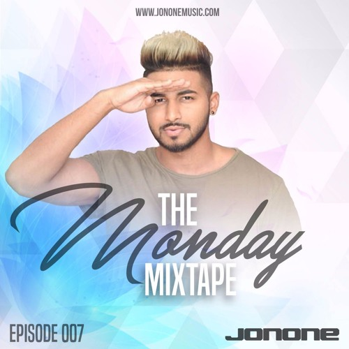 The Monday Mixtape with JonOne 007 (Summer Series)