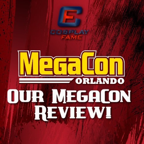 Megacon 2017: A study in awesome