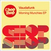 Download PREMIERE: Vaudafunk - Piano Track [Chop Shop Music] Mp3