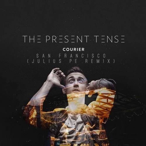 Courier - San Francisco [Julius Pe Remix]