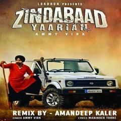 Zindabaad Yaarian-Ammy Virk