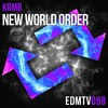 KRMB - New World Order [EDMR.TV EXCLUSIVE]