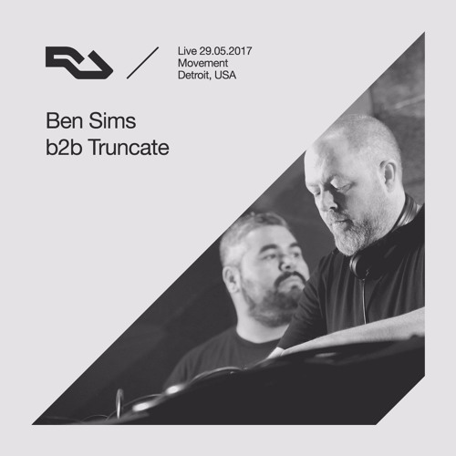 RA Live: 29.05.2017 - Ben Sims B2b Truncate, The RA Underground Stage, Movement Detroit