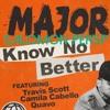 Know No Better  • Salomon Persp • Major Lazer (feat. Quavo)