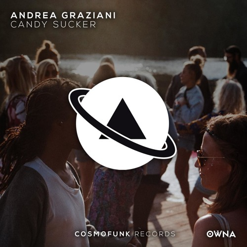 Andrea Graziani - Candy Sucker (Original Mix) OUT NOW!