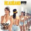 B.o.B Ft. 2 Chainz - HeadBand (Dylan Davis Bootleg) *Free Download*